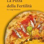 EcoFoodFertility, anche sulla pizza gli ingredienti che aiutano  l'ambiente, la fertilità, la salute