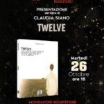 """Claudia Siano con """"Twelve"""", un romanzo rivolto ai giovani con un messaggio di solidarietà."""